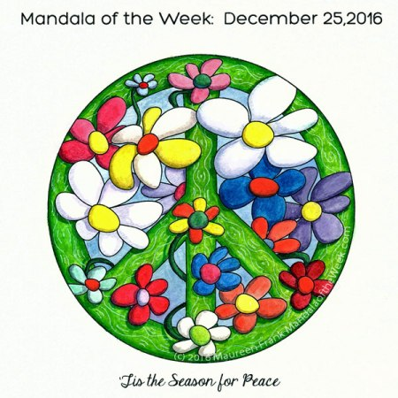 Tis the Season for Peace Mandala in Color by Maureen Frank (me)